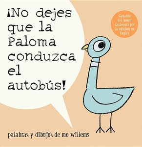 Don't Let the Pigeon Drive the Bus (Spanish Softcover)