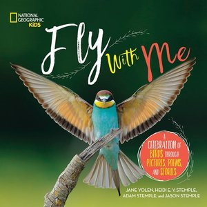 Fly with Me: Celebration of Birds  - Autographed