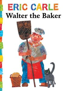 Walter the Baker - Board Book