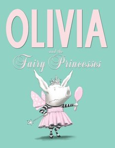 Olivia and the Fairy Princess