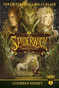 The Spiderwick Chronicles #3: Lucinda's Secret (Softcover)