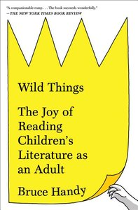 Wild Things: The Joy of Reading (Paperback)