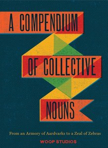 Compendium of Collective Nouns