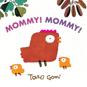 Mommy! Mommy! - Board Book