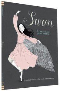 Swan: Life & Dance of Anna Pavlova