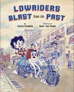 Lowriders (Book 3) Blast from the Past (Hardcover)
