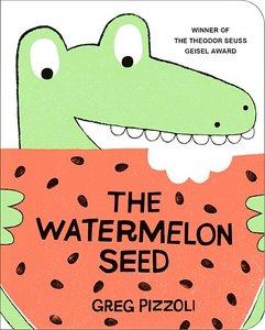 The Watermelon Seed (Board Book)
