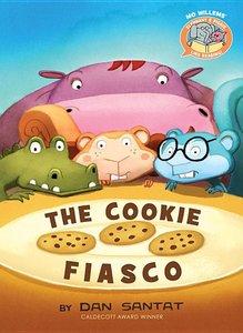 Elephant & Piggie Like Reading: The Cookie Fiasco