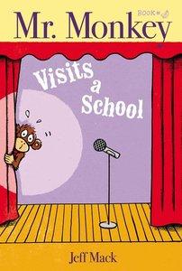 Mr. Monkey Visits a School