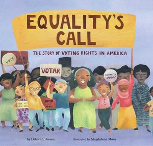 Equality's Call: Story of Voting Rights in America
