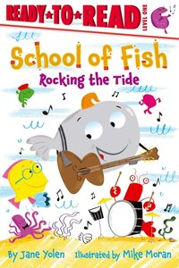 School of Fish #3 Rocking the Tide