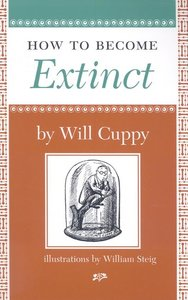 How To Become Extinct