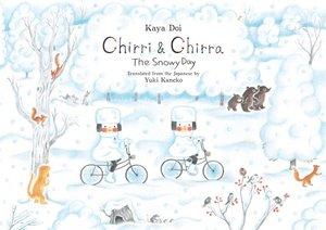 Chirri & Chirra: The Snowy Day