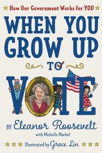 When You Grow Up to Vote