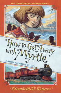 How to Get Away with Myrtle (Softcover)