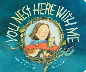 You Nest Here with Me (Board Book)