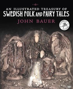 An Illustrated Treasury of Swedish Fairy Tales