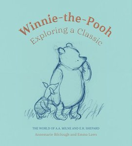 Winnie the Pooh: Exploring a Classic