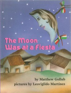 The Moon Was at a Fiesta - Softcover