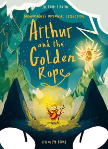 Arthur & the Golden Rope (Softcover)