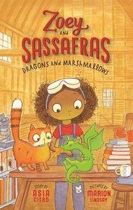 Zoey & Sassafrass #1 Dragons and Marshmallows