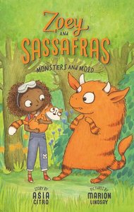 Zoey & Sassafrass #2 Monsters and Mold