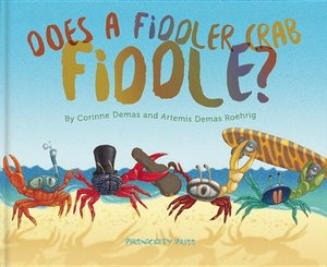 Does a Fiddler Crab Fiddle? - Autographed