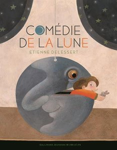Moon Theater (Comédie de la lune) Hardcover - French