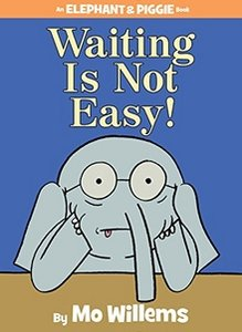 Waiting Is Not Easy - Autographed