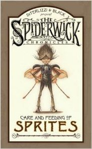 The Care and Feeding of Sprites - Autographed Hardcover