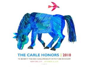 The Carle Honors Poster 2010 - Eric Carle (Autographed)