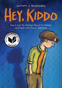 Hey Kiddo (Hardcover) - To Be Autogrpahed 2/10