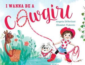 I Wanna Be a Cowgirl - Autographed