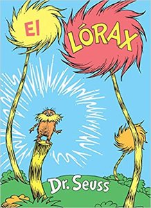 The Lorax - Spanish Edition