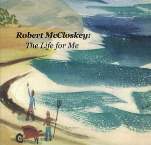 Robert McCloskey: The Life for Me DVD