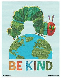 Eric Carle Poster - Be Kind to the World