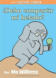 Should I Share My Ice Cream? (Spanish Edition) - Autographed