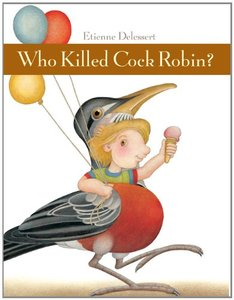 Who Killed Cock Robin? - Autographed