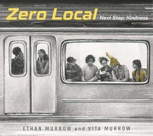 Zero Local: Next Stop Kindness