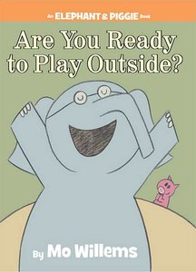 Are You Ready to Play Outside? - Autographed