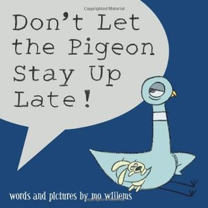 Don't Let the Pigeon Stay Up Late! - Autographed