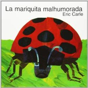 The Grouchy Ladybug - Small Hardcover Spanish