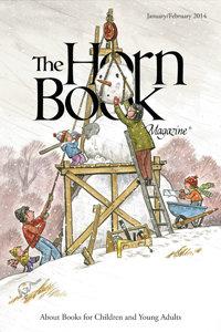 The Horn Book Magazine January/February 2014