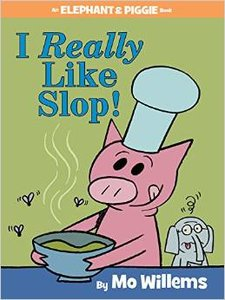 I Really Like Slop! - Autographed