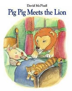 Pig Pig Meets the Lion - Autographed Hardcover