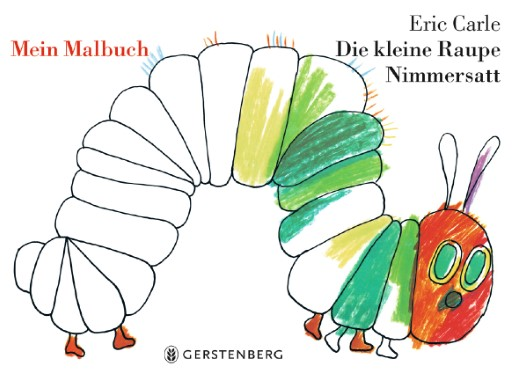 My Own The Very Hungry Caterpillar Coloring Book - GERMAN The Eric Carle  Museum Of Picture Book Art