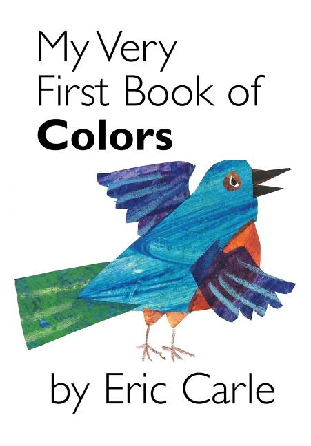 My Very First Book Of Colors - Board Book   The Eric Carle Museum of ...