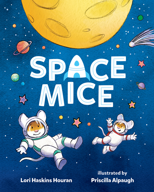 Space Mice by Laurie Haskins Houran